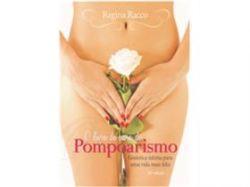 Livro: POMPOARISMO - Ouro do Pompoarismo